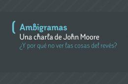 ambigramas charla de john moore