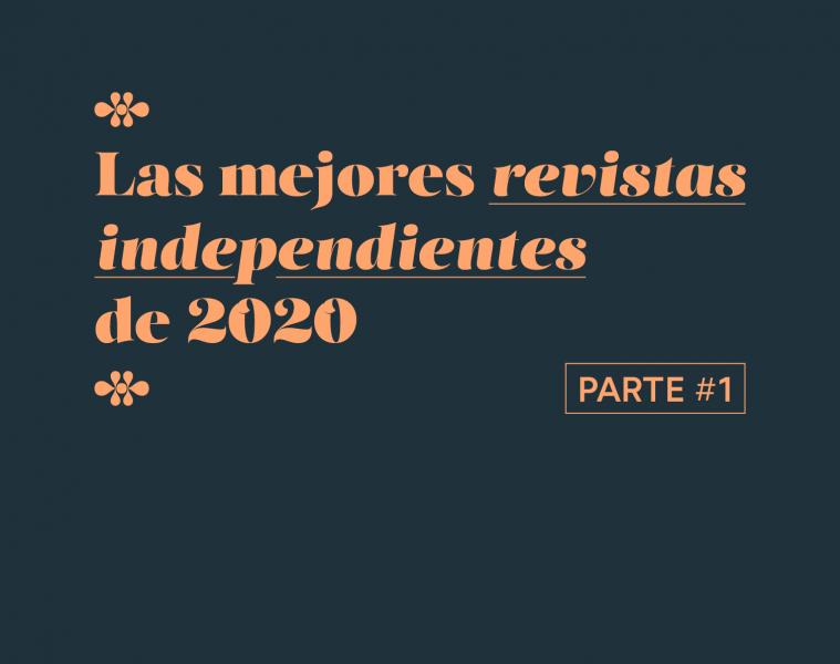 Las mejores revistas independientes de 2020